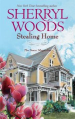 Stealing Home - Sherryl Woods