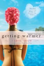 Getting Warmer - Carol Snow