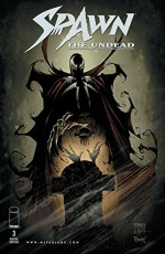 Spawn: The Undead #3 - Paul Jenkins, Dwayne Turner, Chance Wolf, Drew Hutchinson, Jay Fotos, Todd Broeker