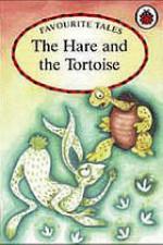 The Hare And The Tortoise (Favourite Tales) - Anushka Ravishankar, Ajanta Guhathakurta