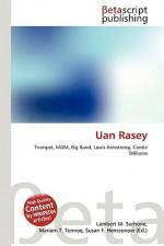 Uan Rasey - Lambert M. Surhone, VDM Publishing, Susan F. Marseken