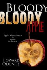 Bloody Bloody Apple - Howard Odentz