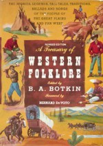A Treasury of Western Folklore - Benjamin Albert Botkin, Bernard DeVoto
