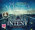 Insidious Intent - Saul Reichlin, Val McDermid