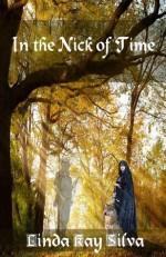 In the Nick of Time - Linda Kay Silva
