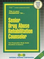 Senior Drug Abuse Rehabilitation Counselor - National Learning Corporation