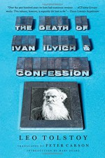 The Death of Ivan Ilyich and Confession - Leo Tolstoy, Peter Carson, Mary Beard