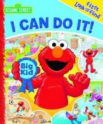 First Look and Find: Sesame Street, I Can Do It! - Publications International Ltd., Ltd.