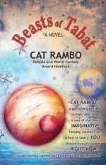 Beasts of Tabat - Cat Rambo