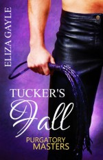 Tucker's Fall - Eliza Gayle