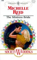 The Mistress Bride - Michelle Reid