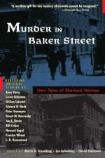 Murder in Baker Street: New Tales of Sherlock Holmes - Jon Lellenberg, Martin H. Greenberg, Daniel Stashower