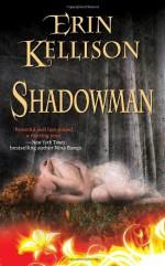Shadowman - Erin Kellison