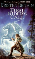 First Rider's Call - Kristen Britain