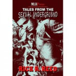 Tales From The Sexual Underground - Rick R. Reed