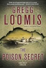 The Poison Secret - Gregg Loomis