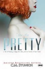 Color Me Pretty - C.M. Stunich
