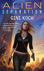 Alien Separation - Gini Koch