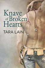 Knave of Broken Hearts (Love in Laguna) - Tara Lain