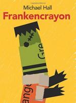 Frankencrayon - Michael Hall, Michael Hall