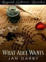 What Alice Wants - Jan Darby