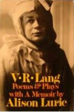 Poems & Plays: With a Memoir by Alison Lurie - V.R. Lang, Alison Lurie