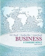 Loose Leaf Business: A Changing World with Connect Plus - O.C. Ferrell, Linda Ferrell