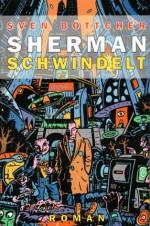Sherman schwindelt (Sherman & Lyle) (German Edition) - Sven Böttcher