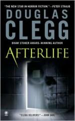 Afterlife - Douglas Clegg