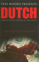 Dutch - Teri Woods