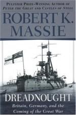 Dreadnought - Robert K. Massie