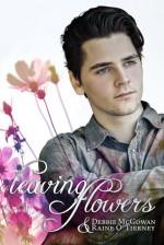 Leaving Flowers - Raine O'Tierney, Debbie McGowan