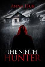 The Ninth Hunter - Anna Hub