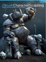 ZBrush Character Sculpting: Volume 1 - Rafael Grassetti, Jesse Sandifer, Cedric Seaut, 3DTotal Team, Michael Jensen