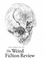 Weird Fiction Review #2 - S.T. Joshi, Jason V. Brock, Caitlín R. Kiernan, Simon Strantzas, W.H. Pugmire