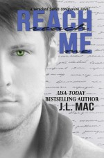 Reach Me - J.L. Mac
