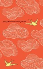 Everywoman's Travel Journal - Ten Speed