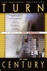 Turn of the Century - Kurt Andersen