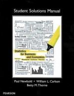 Student Solutions Manual for Statistics for Business and Economics - Paul Newbold, William Carlson, Betty Thorne