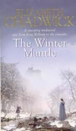 The Winter Mantle - Elizabeth Chadwick