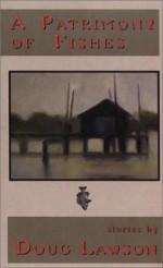 PATRIMONY OF FISHES - Doug Lawson
