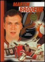 Martin Brodeur (Hockey Legend) (Oop) - Robert Schnakenberg, Stephen Reginald