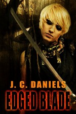 Edged Blade (Colbana Files Series) - Luke Daniels, J.C. Daniels