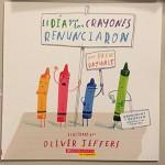 El Dia que los crayones renunciaron - Drew Daywalt
