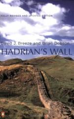 Hadrian's Wall - David J. Breeze