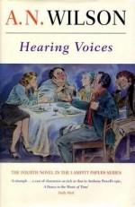Hearing Voices - A.N. Wilson