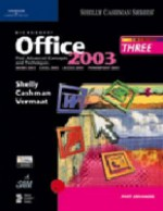 Microsoft Office 2003: Post-Advanced Concepts and Techniques - Gary B. Shelly, Thomas J. Cashman, Misty E. Vermaat
