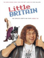 Little Britain: The Complete Scripts and Stuff: Series Two - Matt Lucas, David Walliams
