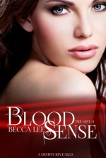 Blood Sense (The Gift #1) - Becca Lee