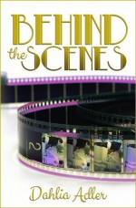 By Dahlia Adler Behind the Scenes (Daylight Falls) [Paperback] - Dahlia Adler